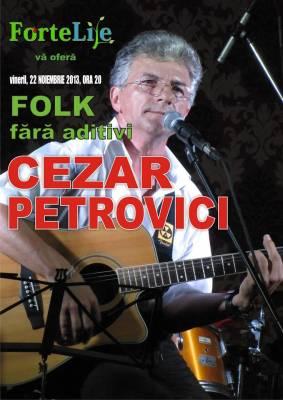 Folk fara aditivi cu Cezar Petrovici